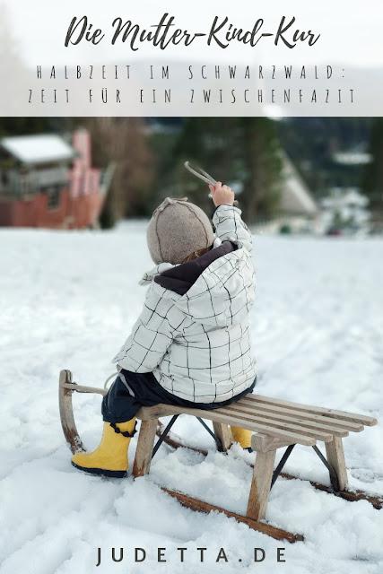 Zur Mutter-Kind-Kur in den Schwarzwald: Ein Erfahrungsbericht  | #Selbstfürsorge #Selfcare #Selbstwert #Mutterkindkur #Elternkindkur #Vaterkindkur | judetta.de