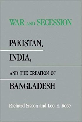 War and Secession Pakistan, India, and the Creation of Bangladesh