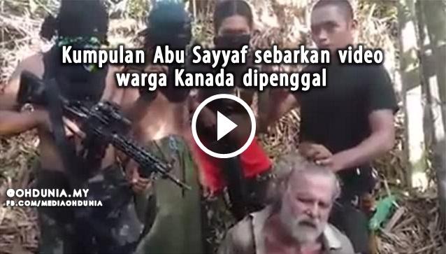 Ngeri, Kumpulan Abu Sayyaf Sebarkan Video Warga Kanada Dipenggal