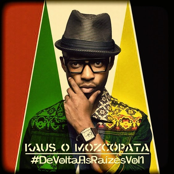 KAUS O MOZCOPATA - DE VOLTA AS RAIZES (DOWNLOAD)