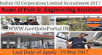 Indian Oil Corporation Limited Recruitment 2017– 74 Jr. Engineering Assistant, Jr. Materials Assistant