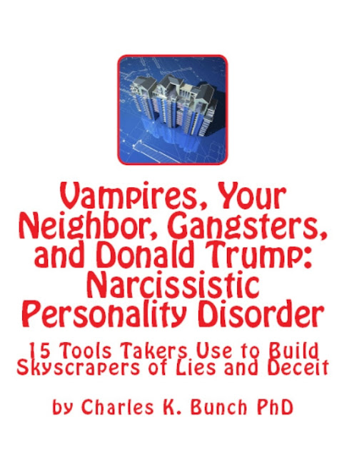 internet zen dating, vampires liars: Political Psychopaths and Donald Trump psychopath bully narcissist books by Charles K Bunch phd at Amazon.com