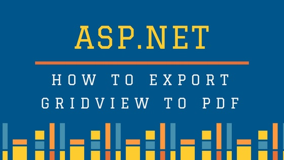 How to export gridview to pdf in asp.net