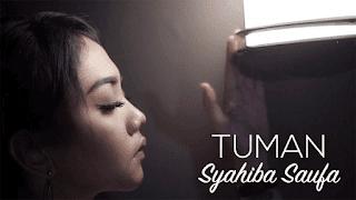 Lirik Lagu Tuman - Syahiba Saufa