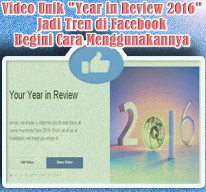 """Video Unik """"Year in Review 2016"""" Jadi Tren di Facebook, Begini Cara Menggunakannya"""