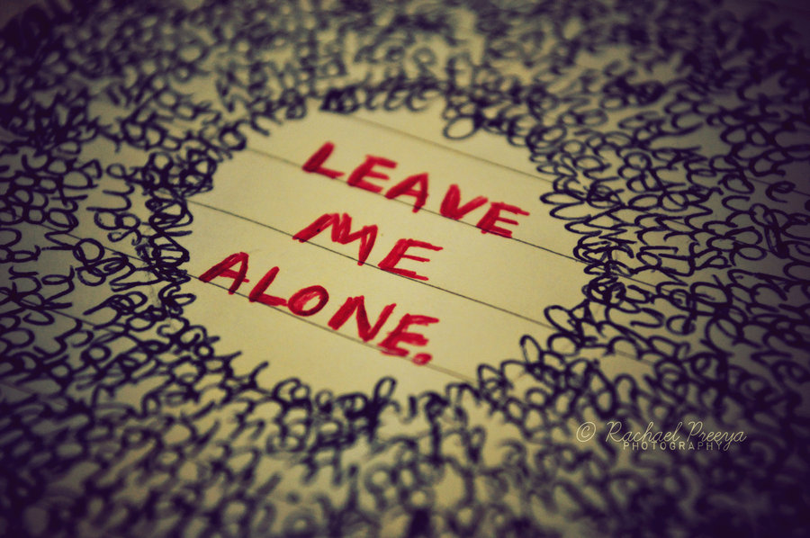 Hd wallpapers leave me alone pics - Leave me alone wallpaper ...