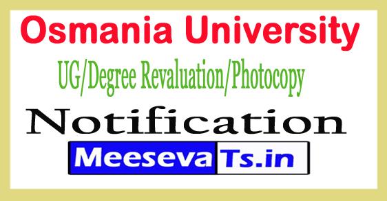 Osmania UniOsmania University UG/Degree Revaluation/Photocopy Notification 2017verOsmania University UG/Degree Revaluation/Photocopy Notification 2017sity UG/Degree Revaluation/Photocopy Notification 2017