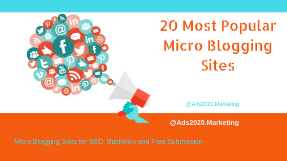 20 Most Popular Micro Blogging Sites for SEO Backlinks and Free Submission-560x315