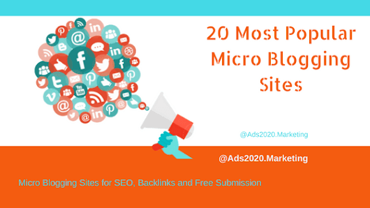 List of Top 20 Most Popular Micro Blogging Sites on Internet ~ Ads2020- Free Online Advertising for Business