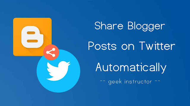 Share Blogger posts on Twitter automatically