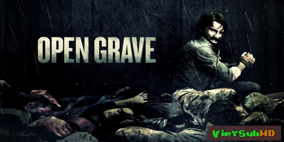 Phim Quật Mộ VietSub HD | Open Grave 2013