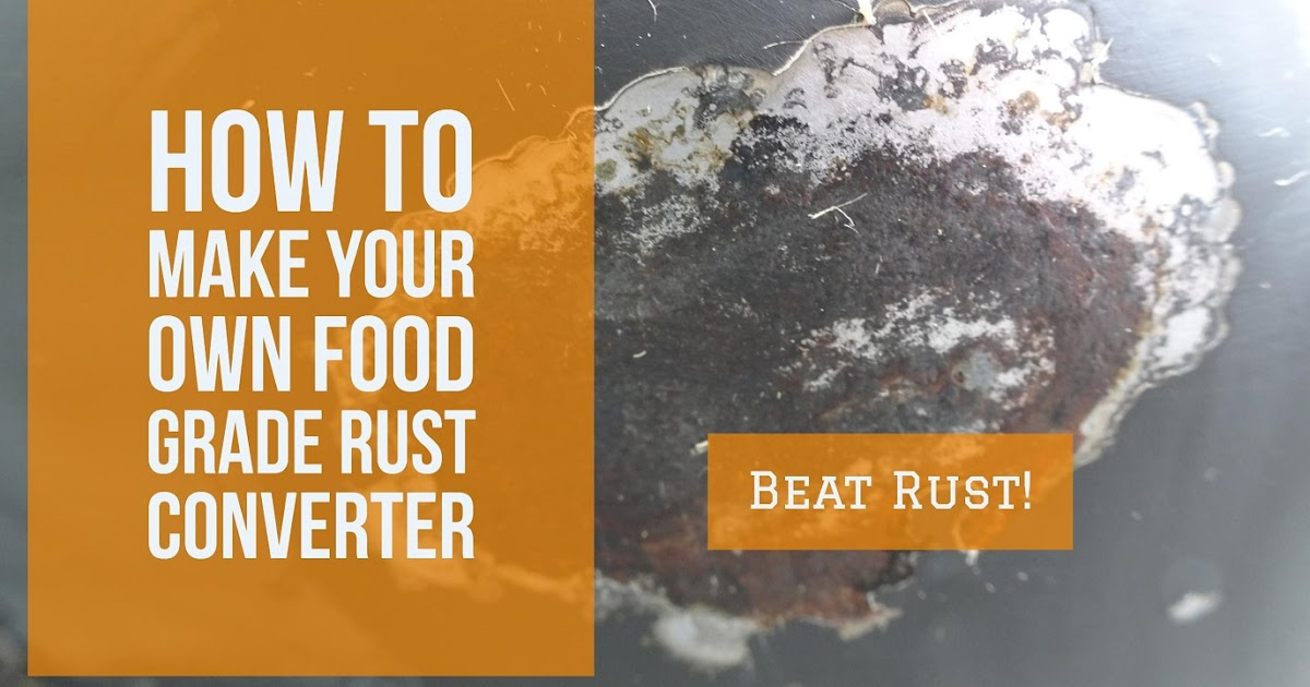 Make your own rust converter all natural food grade forumfinder Images
