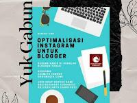 Kuliah Online Di Group Wa SBT : Cara Optimalisasi Instagram Untuk Blogger