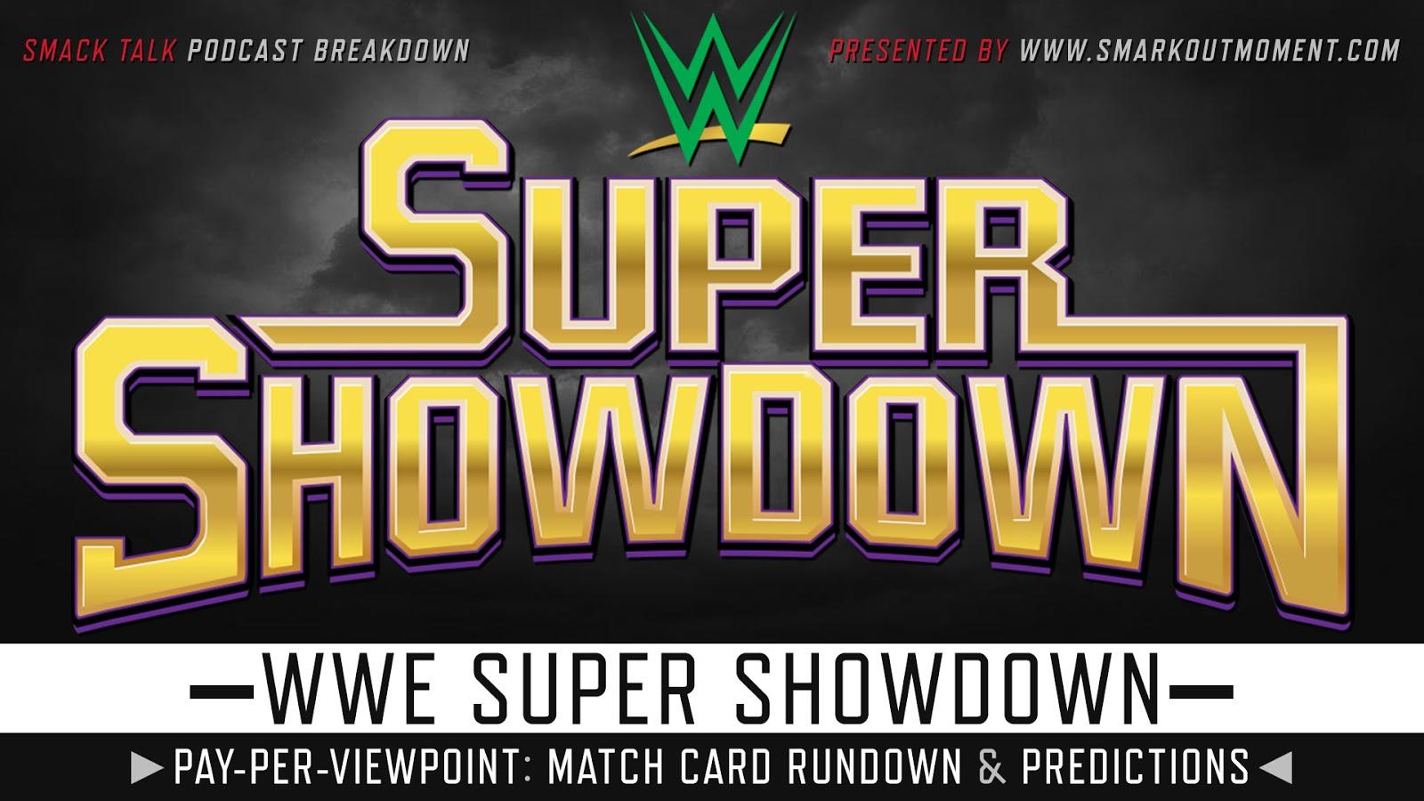 WWE Super ShowDown 2019 spoilers podcast