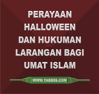 Perayaan Halloween dan Hukuman Larangan Bagi Umat Islam