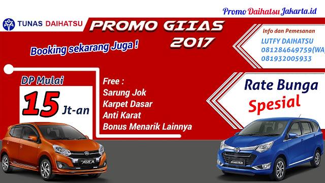 Promo Paket Kredit Daihatsu GIIAS 2017 Jakarta Timur