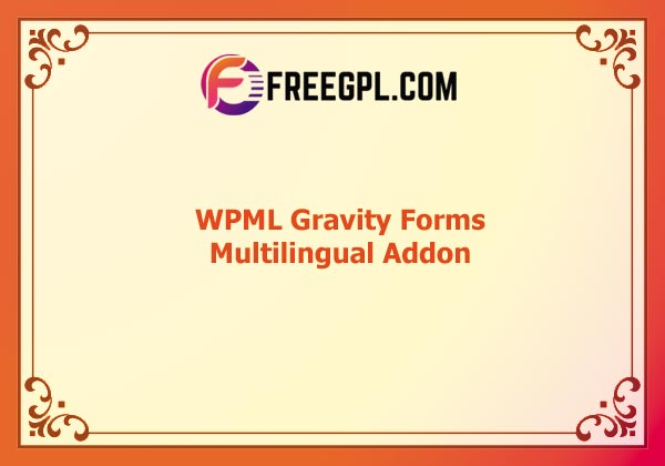 WPML Gravity Forms Multilingual Addon Nulled Download Free