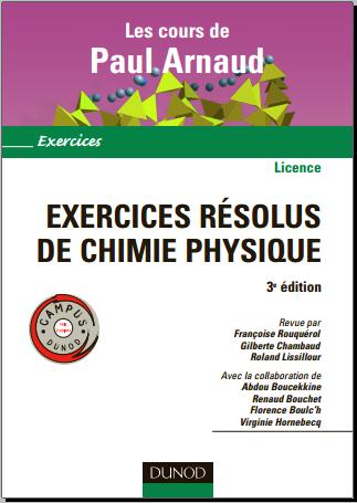 Livre : Exercices résolus de chimie physique - Paul Arnaud, Dunod PDF