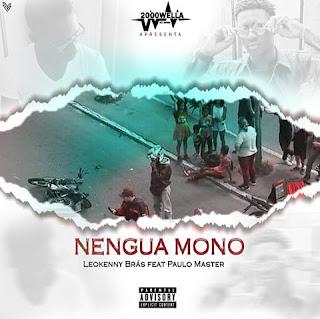 Leokenny Ft Paulo Master- Nengua Mono (Rap)