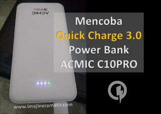 Men-charge Motorola G5s Plus dengan Quick Charge 3.0 Power Bank ACMIC C10PRO