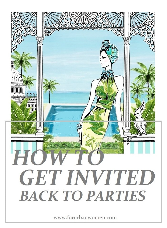10 Sure Tips How to Get Invited Back to Parties