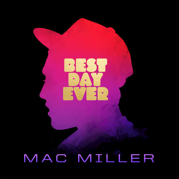 Mac Miller - Best Day Ever (5th Anniversary Remastered Edition) Cover
