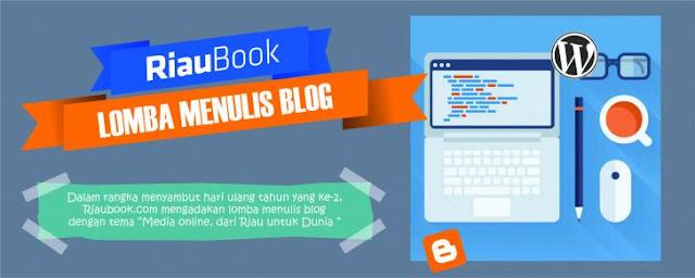 Lomba Blog dalam rangka memperingati hari ulang tahun Riaubook.com ke-2 tahun
