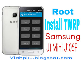 Root dan Install TWRP Recovery Samsung j1 mini