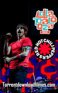 Baixar Red Hot Chili Peppers Lollapalooza Torrent