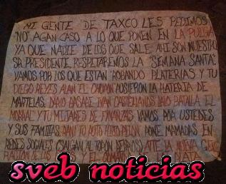 Cuelgan narco-manta en Taxco Guerrero