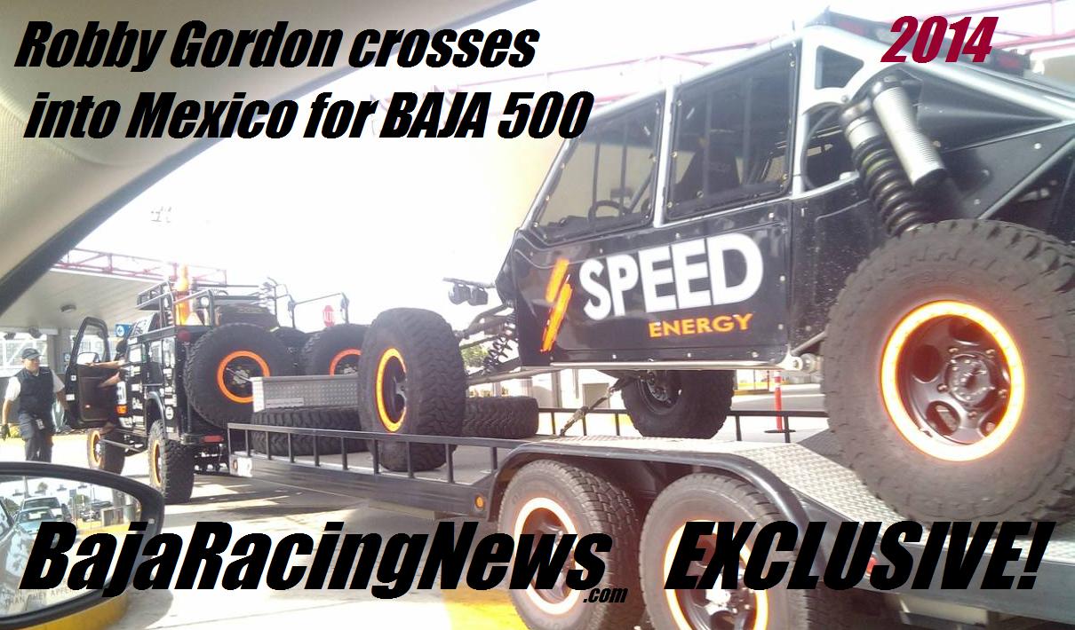 Baja Racing News LIVE!: Race BULLETIN! Robby Gordon Enters