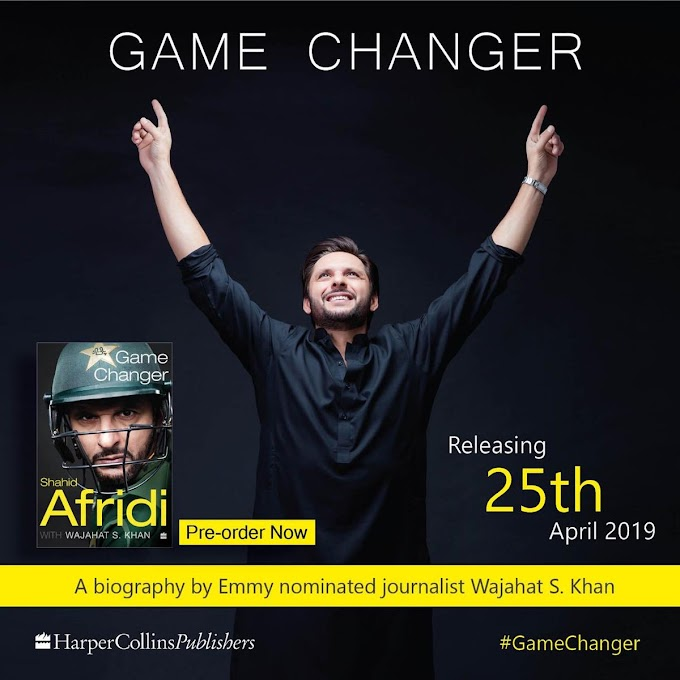 The Book of Shahid Afridi Named Game Changer has Changed Everything