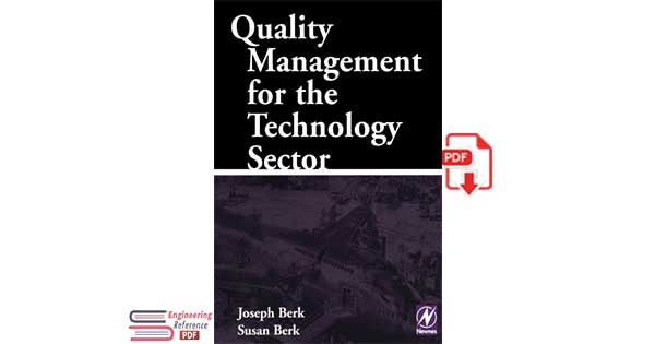 Quality Management for the Technology Sector by Joseph Berk and Susan Berk