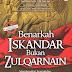 Benarkah Iskandar Bukan Zulqarnain?