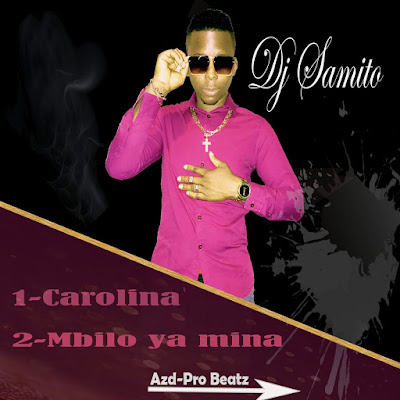 Dj Samito - Carolina (Prod. Azd-Pro Beatz) 2019 | Download Mp3