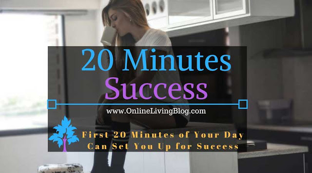 How the First 20 Minutes of Your Day Can Set You Up for Success