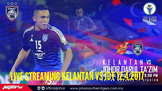 Live Streaming Kelantan vs JDT 12.4.2017 Liga Super