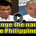 "Must Watch: Magdalo Rep. Gary Alejano wants to change the name of ""the Philippines"""