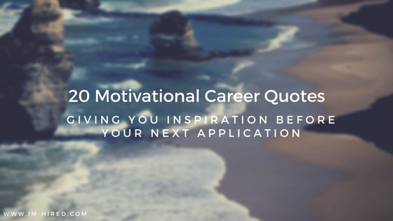 20 Motivational Career Quotes