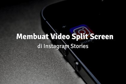 Cara Membuat Split Screen Video Instagram Story Keren