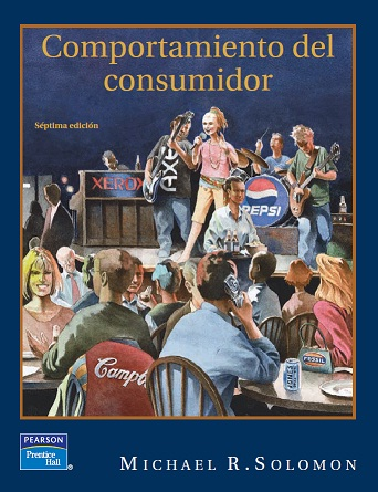 Comportamiento del consumidor, 7ma Edición – Michael R. Solomon