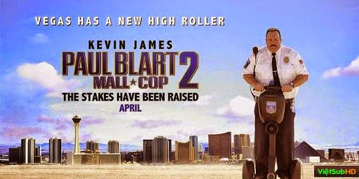 Phim Cảnh Sát Paul Blart 2 VietSub HD | Paul Blart: Mall Cop 2 2015