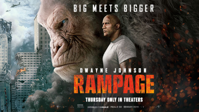 Movie Review #3 : Rampage , Big meets Bigger. Best giler !