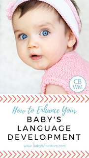 How to Enhance Your Baby's Language Development | language development | baby
