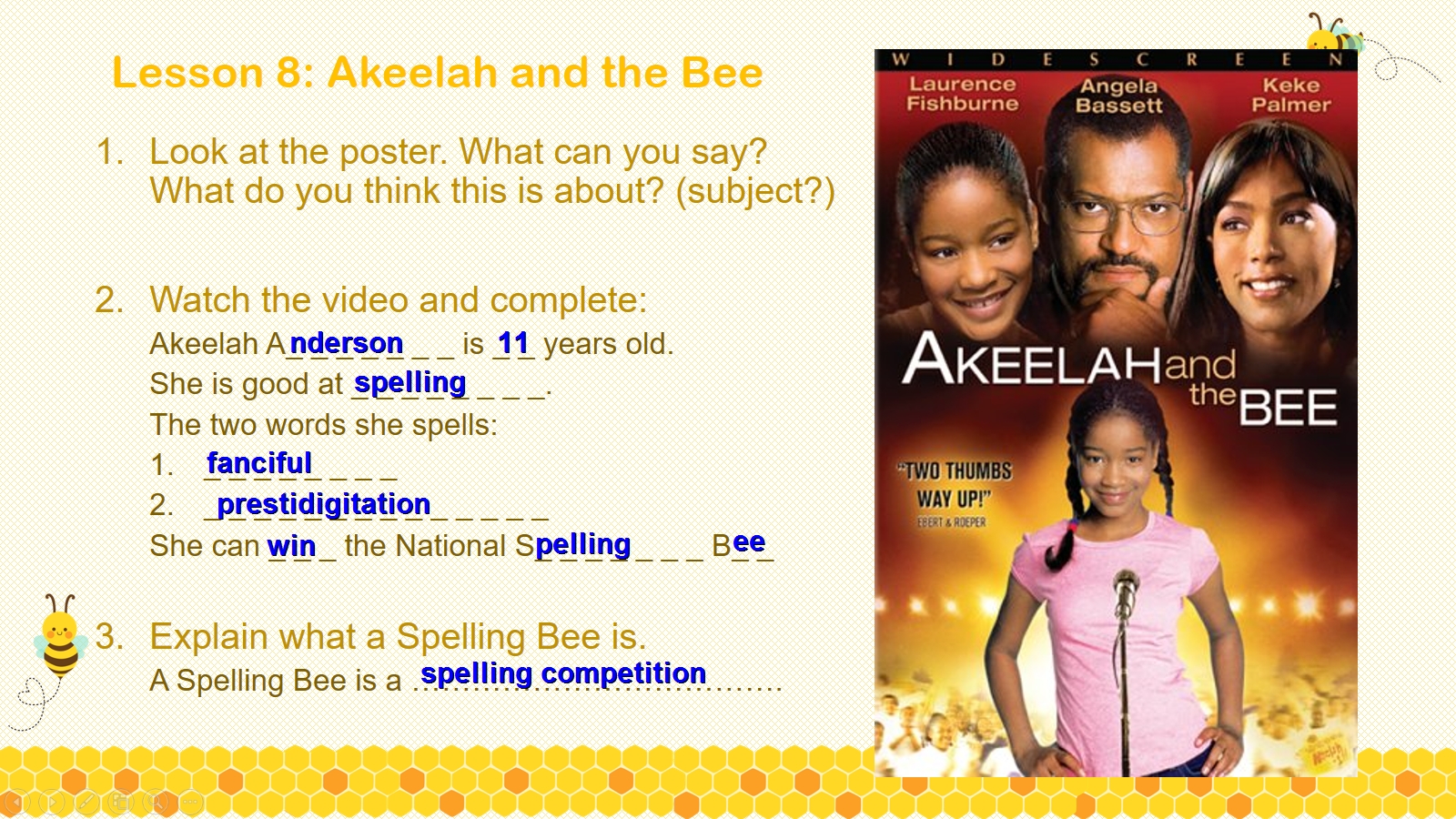 "akeelah and the bee a student The movie ""akeelah and the bee just to provide the necessary basics the principal decides to have a school spelling bee hoping that one of his students."