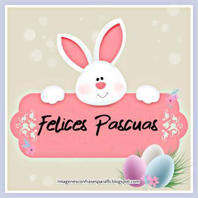 30 imagenes bonitas para regalar en Pascuas 2019