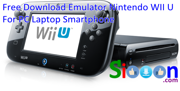 Free Download Emulator Nintendo Wii for PC Laptop Smartphone