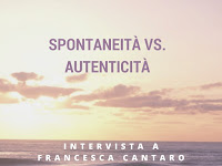 spontaneità vs. autenticità