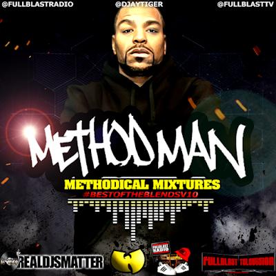 METHOD MAN: METHODICAL MIXTURES (BEST OF THE BLENDS V10)