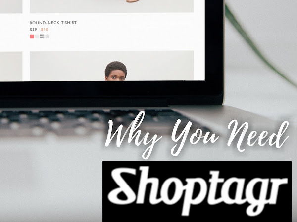 Why You Need Shoptagr Especially This Holiday Shopping Season